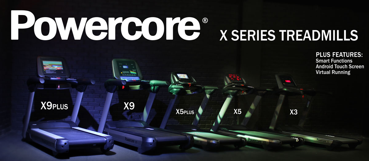 Click Here to View the Powercore X Treadmills